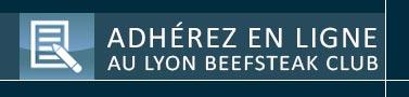 Adhesion Lyon Beefsteak Club