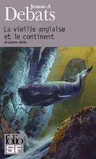 couverture-25907-debats-jeanne-a-la-vieille-anglaise-et-le-continent-et-autres-recits